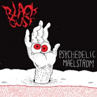 Black Gust - Psychedelic Maelstrom