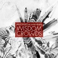 Bruce Soord With Jonas Renkse - Wisdom Of Crowds