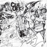 Cut Off - Sick Of This Life