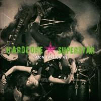 Hardcore Superstar - C'mon Take On Me