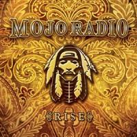 Mojo Radio - Rise
