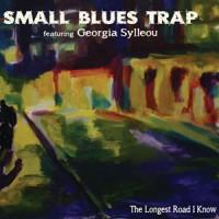Small Blues Trap feat. Georgia Sylaiou - The Longest Road I Know