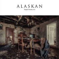 Alaskan - Despair, Erosion, Loss