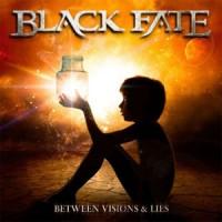 Black Fate - Between Vision & Lies