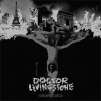Doctor Livingstone - Contemptus Saeculi