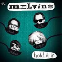 The Melvins - Hold It In