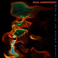Paul Karapiperis - One Sin In Seven Parts