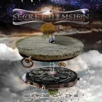 Secret Illusion - Change Of Time