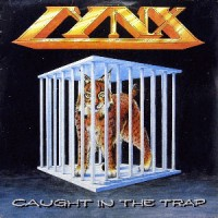 Lynx - Caught In The Trap (reissue)