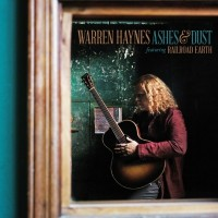 Warren Haynes - Ashes & Dust