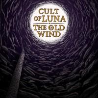 Cult Of Luna / The Old Wind - Raangest (split)