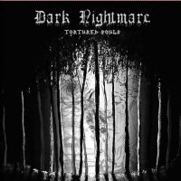 Dark Nightmare - Tortured Souls