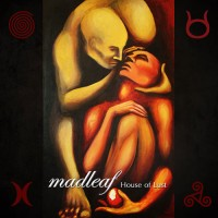 Madleaf - House Of Lust