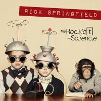 Rick Springfield - Rocket Science