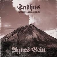 "Sadhus (The Smoking Community)/Agnes Vein - Split 7"""