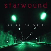 Starwound - Miles To Walk