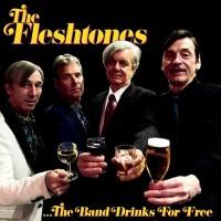 The Fleshtones - The Band Drinks For Free