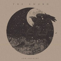 The Sword - Low Country
