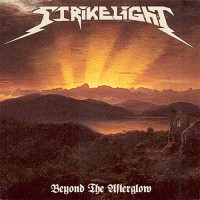 Strikelight - Beyond The Afterglow
