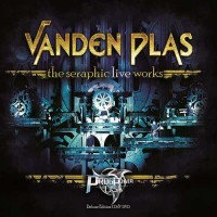 Vanden Plas - The Seraphic Live Works