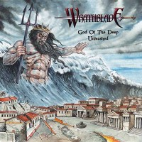 Wrathblade - God Of The Deep Unleashed