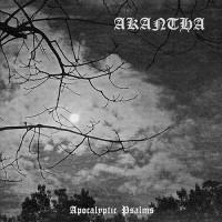 Akantha - Apocalyptic Psalms