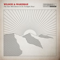Damian Wilson & Adam Wakeman - The Sun Will Dance In Its Twilight Hour