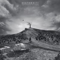 Deathwhite - For A Black Tomorrow