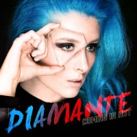 Diamante - Coming In Hot