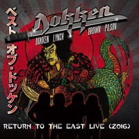 Dokken - Return To The East Live