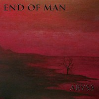 End Of Man - Abyss