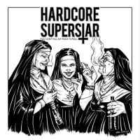 Hardcore Superstar - You Can't Kill My Rock 'n' Roll