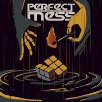 Perfect Mess - Perfect Mess