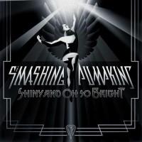 Smashing Pumpkins - Shiny And Oh So Bright Vol. 1/LP: No Past. No Future. No Sun
