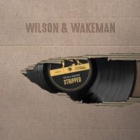 Damian Wilson & Adam Wakeman - Stripped