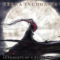 Terra Incωgnita - Fragments Of A Ruined Mind