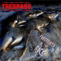 Trespass - Footprints In The Rock