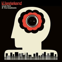Uncle Acid & The Deadbeats - Wasteland