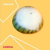 Adámas - Liminal