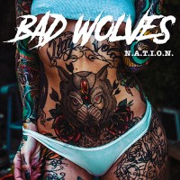 Bad Wolves - Nation