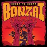 Bonzai - Seeds To Roots
