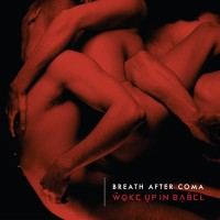 Breath After Coma - Woke Up In Babel