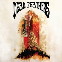 ​Dead Feathers - All Is Lost