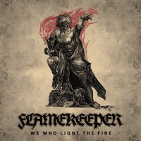 Flamekeeper - We Who Light The Fire