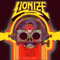 Lionize - Panic Attack!