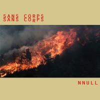 Sans Corps - NNULL