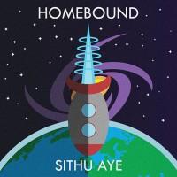 Sithu Aye - Homebound
