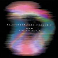 Sonar & David Torn - Tranceportation Vol.1