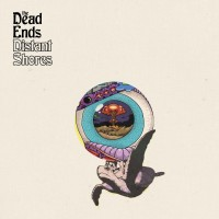 The Dead Ends - Distant Shores