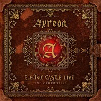 Ayreon - Electric Castle Live And Other Stories